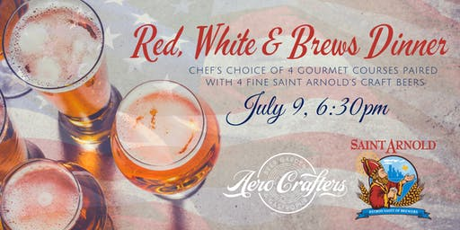 Saint Arnold's Red, White & Brews Dinner at Aero Crafters!