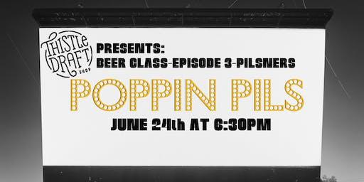 Beer Class Episode 3-Pilsners