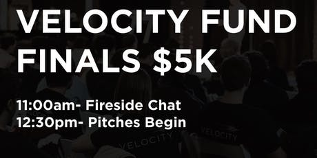 S19 Velocity Fund Finals $5K tickets