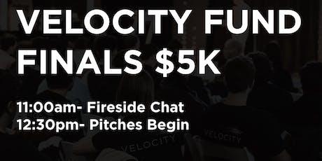 S19 Velocity Fund Finals $5K tickets