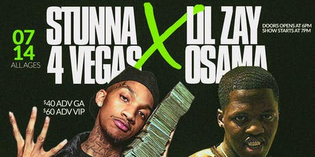 Stunna 4 Vegas & Lil Zay Osama - Minneapolis, MN - July 14th tickets