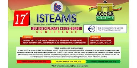 17th iSTEAMS  Cross-Border  Conference, Ghana 2019  tickets