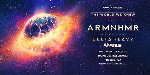 ARMNHMR - The World We Knew Tour