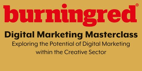 Digital Marketing Masterclass (with Burningred) tickets