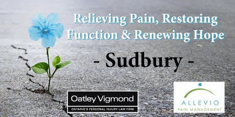 Sudbury - Relieving Pain, Restoring Function & Renewing Hope (A Half-Day Conference) tickets