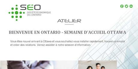 Bienvenue en Ontario - Semaine accueil Ottawa - Bureau Ottawa tickets