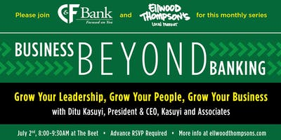Business Beyond Banking: Grow Your Leadership, Grow Your People, Grow Your Business