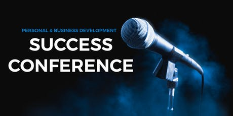 Success Conference - Personal and Business Development tickets