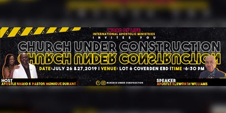CHURCH UNDER CONSTRUCTION - THE CONFERENCE tickets