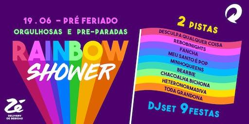 Rainbow Shower - Orgulhosas e pré-paradas!