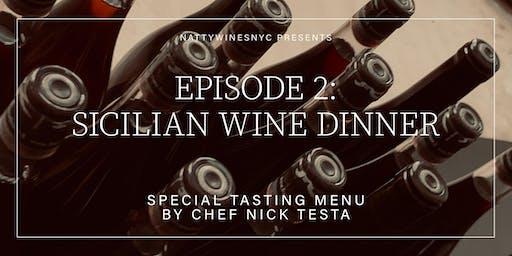 NATTYWINESNYC PRESENTS: SICILIAN WINE DINNER