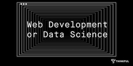 Thinkful Webinar   Web Development vs. Data Science tickets