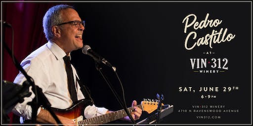 An Evening with Pedro Castillo at VIN 312 Winery