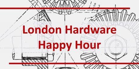 London Hardware Happy Hour with Dragon Innovation tickets
