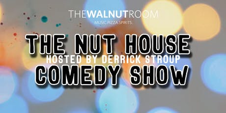 The Nut House Comedy Show tickets