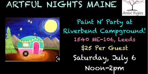 Introducing Paint N' Party at Riverbend Campground!