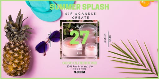 SUMMER SPLASH: SIP & Candle CREATE