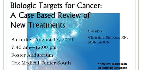 Biologic Targets for Cancer: A Case Based Review of New Treatments for the Oncology Nurse  tickets