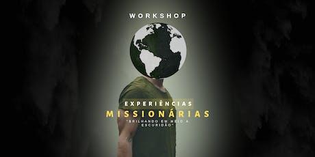 Workshop Experiências Missionárias. ingressos