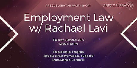 Preccelerator Workshop:  Employment Law for Startups with Rachael Lavi  tickets