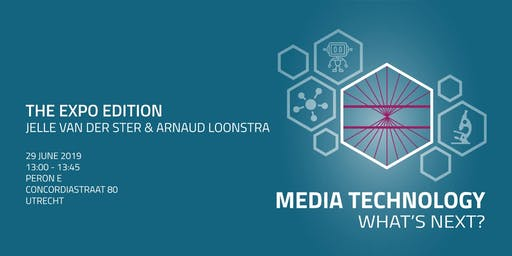 Media Technology: What's Next? [The Expo Edition]