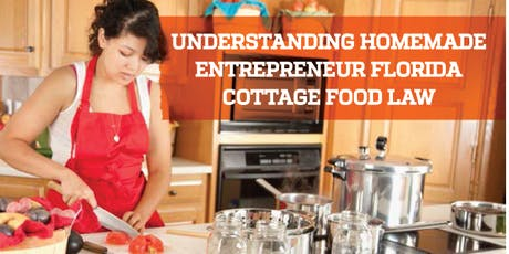 Homemade Entrepreneur: Starting a Food Business under the Cottage Food Law tickets