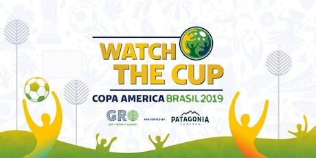 Watch the Cup: Copa America Brasil 2019 Watch Party at GRO Wynwood tickets