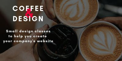 Coffee & Design: Design your company's website alongside a Web Designer
