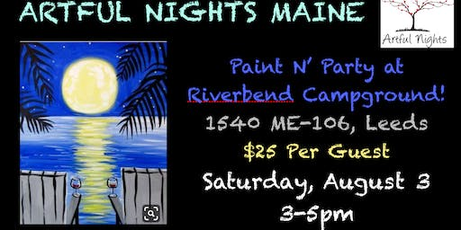 Paint N' Party at Riverbend Campground!