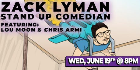 Zack Lyman Live Stand Up Comedy Show! tickets