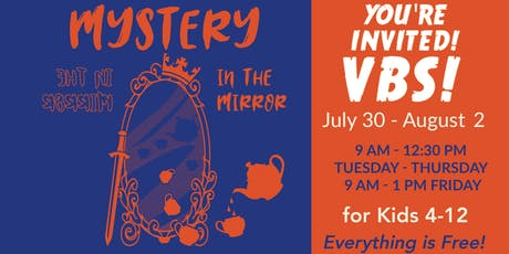 Berean VBS -2019 Mystery In The Mirror tickets