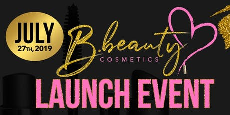 B. Beauty Cosmetics Launch Event tickets