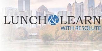 Lunch & Learn With Resolute - Duluth, Ga