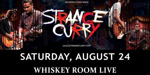 STRANGE CURRY in the Whiskey Room Live