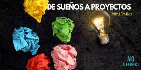 De Sueños a Proyectos: Cómo arrancar esa idea que tanto has pospuesto entradas