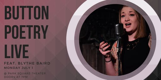 Button Poetry Live! July Feat. Blythe Baird