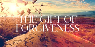 The Gift of Forgiveness - Miami