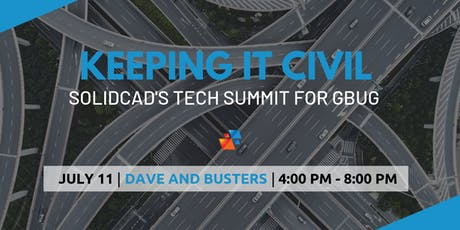 Keeping it Civil - SolidCAD's Tech Summit for GBUG tickets