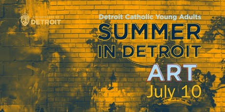 Detroit Catholic Young Adults - Summer in Detroit - Art Night tickets