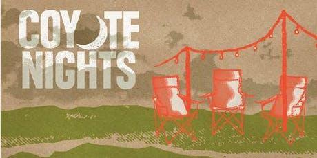 Coyote Nights Summer Kickoff! tickets
