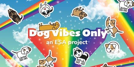 Dog Vibes Only tickets