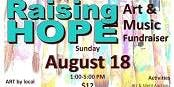 Raising HOPE Art & Music Fundraiser