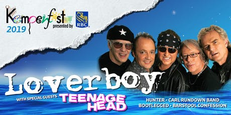 LOVERBOY & Teenage Head  Live @ KEMPENFEST 2019 tickets