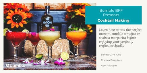 Bumble BFF Cocktail Making  **FREE EVENT**