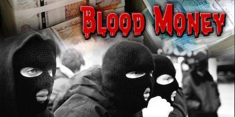 Blood Money tickets