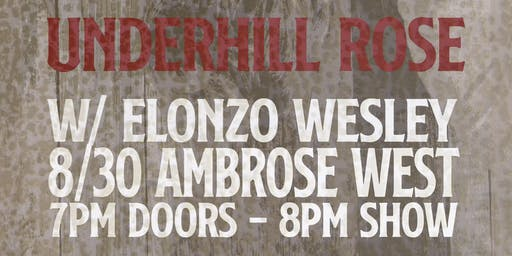 Underhill Rose with Alonzo Wesley