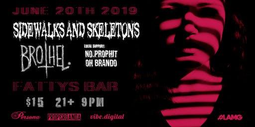Vibe.digital presents: Sidewalks & Skeletons and Brothel.