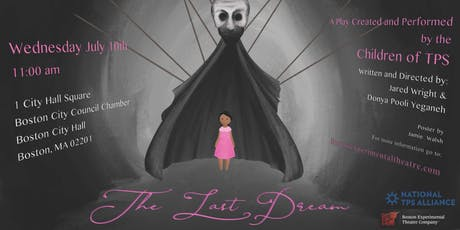 The Last Dream: A Play Created and Performed by The Children of TPS tickets