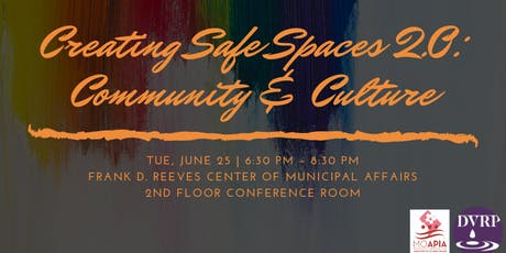 Creating Safe Spaces 2.0: Community & Culture tickets