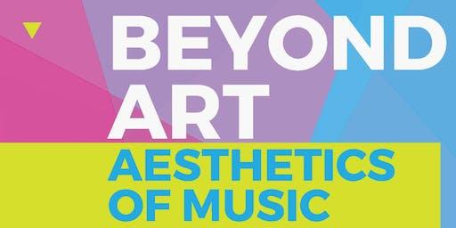Beyond Art : Aesthetics Of Music